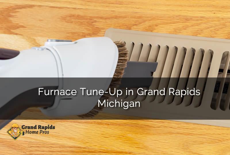 Furnace Tune-Up in Grand Rapids Michigan