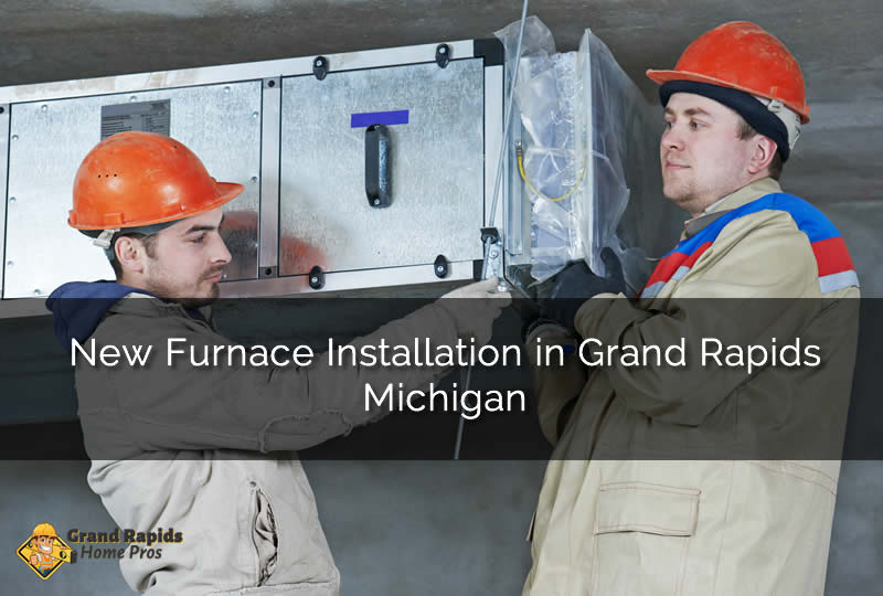 Grand Rapids Michigan Furnace Installation