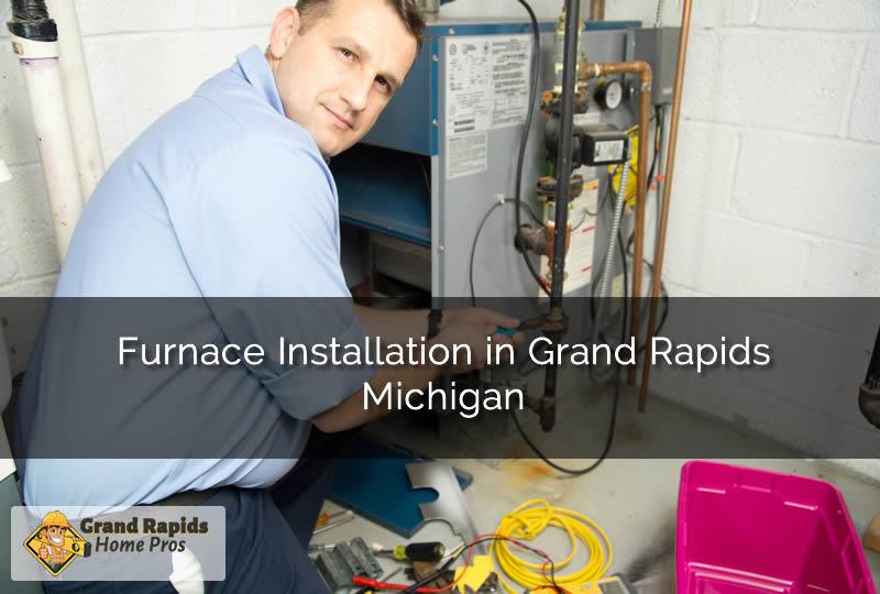 Grand Rapids Michigan New Furnace Installation