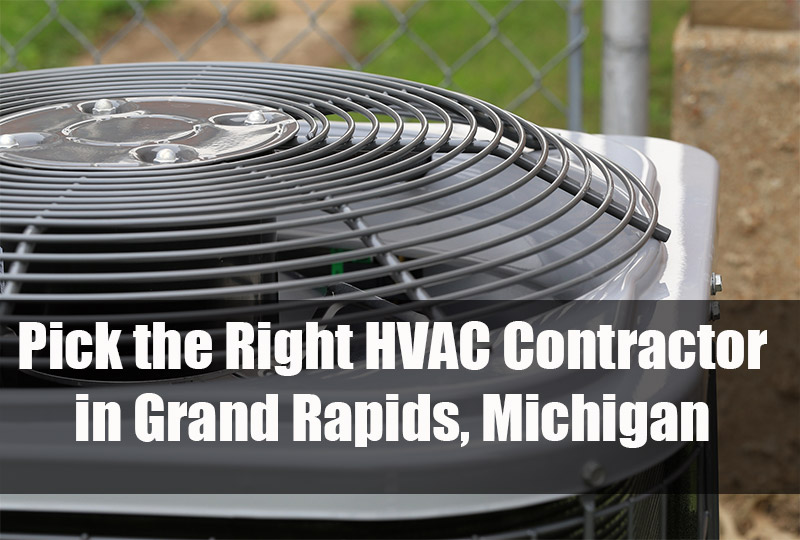 Pick the Right HVAC Contractor in Grand Rapids, Michigan 2