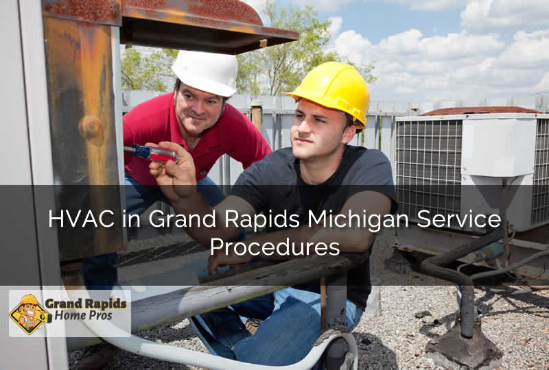 HVAC in Grand Rapids Michigan Service Procedures