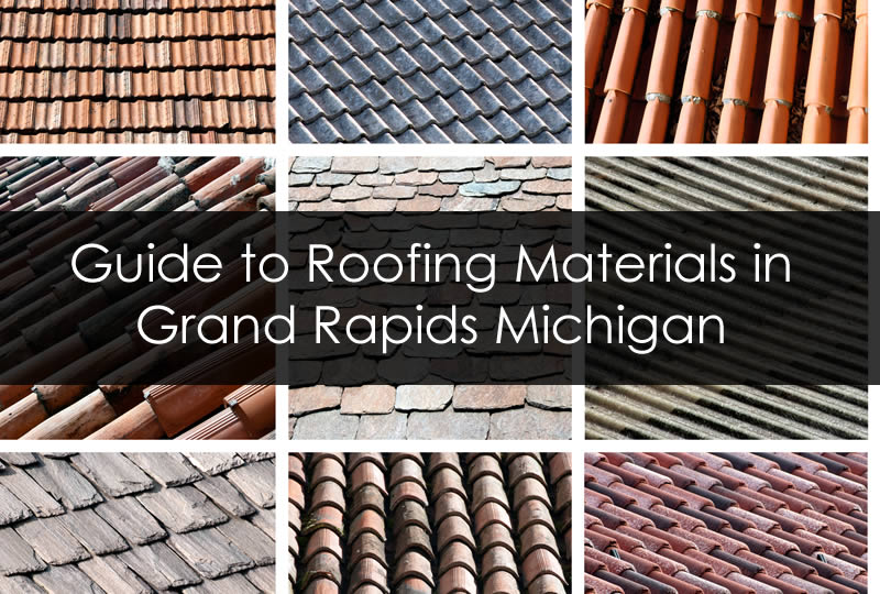 Guide to Roofing Materials in Grand Rapids Michigan